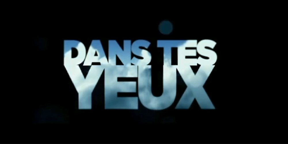 Dans tes yeux highway for Dans tes yeux